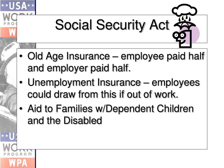 Old Age Insurance – employee paid half and employer paid half.