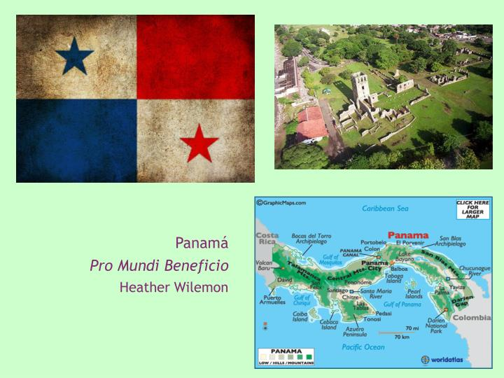 Panam pro mundi beneficio heather wilemon