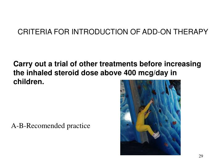 CRITERIA FOR INTRODUCTION OF ADD-ON THERAPY