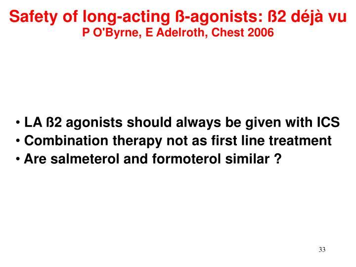 Safety of long-acting ß-agonists: ß2 déjà vu