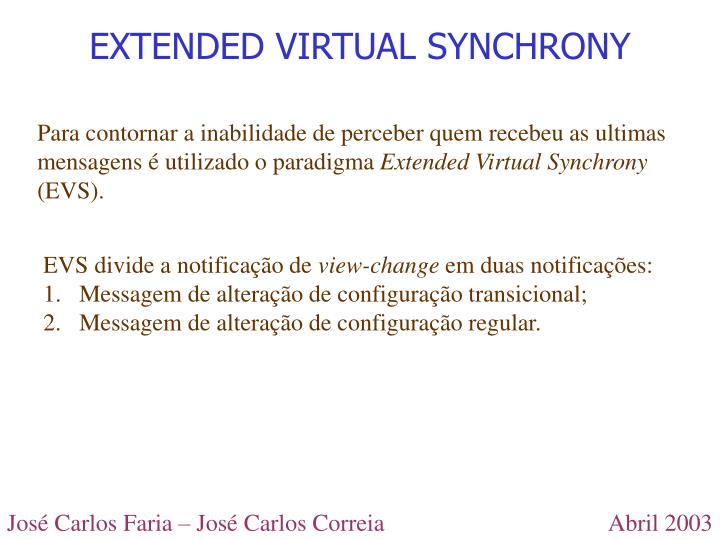 EXTENDED VIRTUAL SYNCHRONY