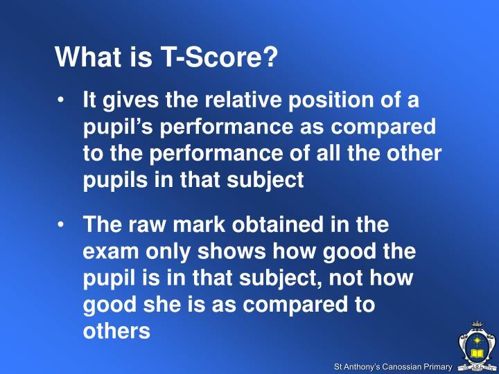 What is T-Score?