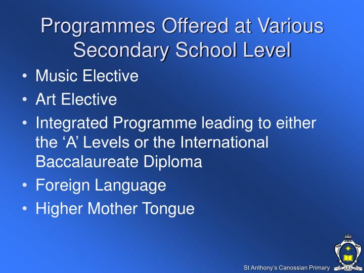 Programmes Offered at Various Secondary School Level