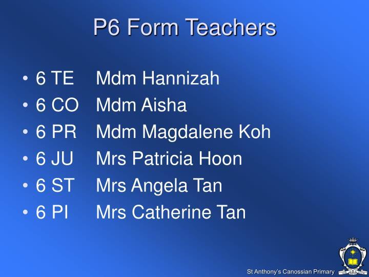 P6 Form Teachers