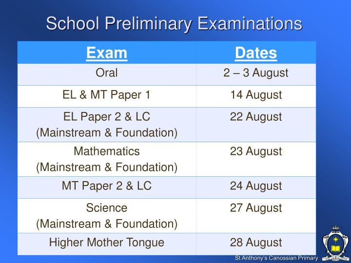 School Preliminary Examinations