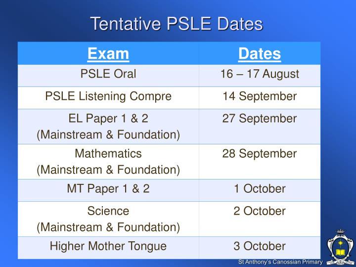 Tentative PSLE Dates