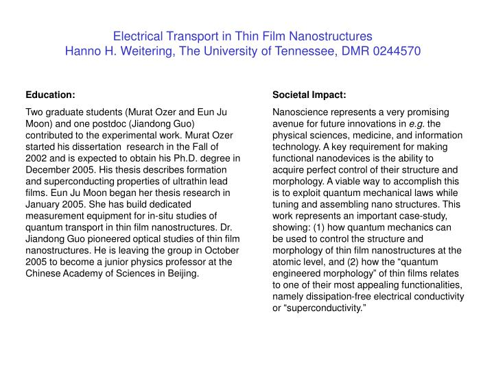 Electrical Transport in Thin Film Nanostructures