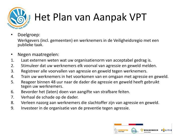 Het Plan van Aanpak VPT