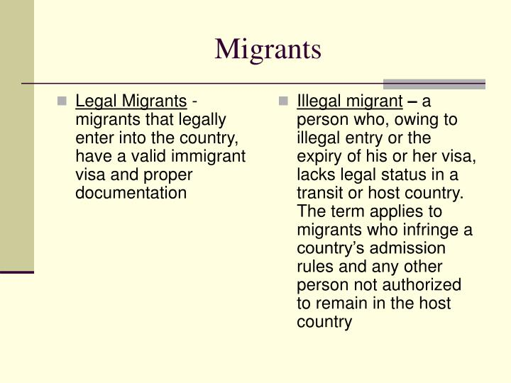 Legal Migrants