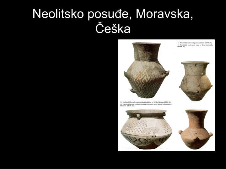 Neolitsko posuđe, Moravska, Češka