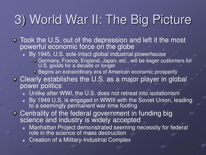 3) World War II: The Big Picture