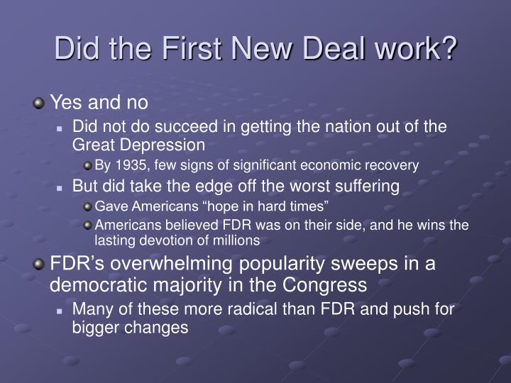 Did the First New Deal work?