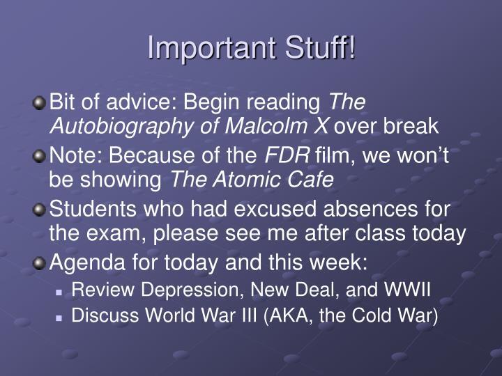 Important Stuff!