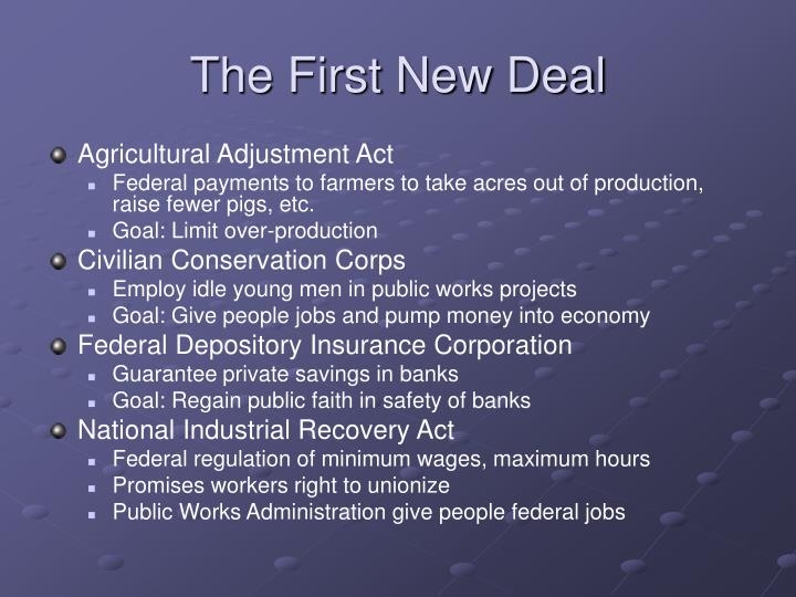 The First New Deal
