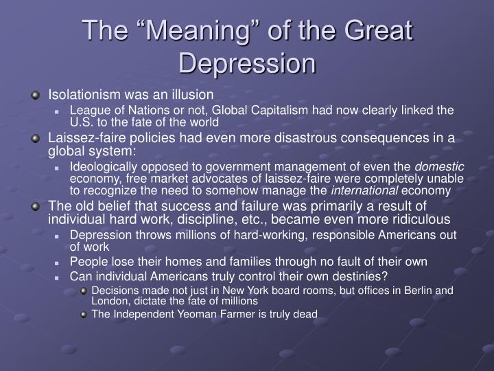 "The ""Meaning"" of the Great Depression"