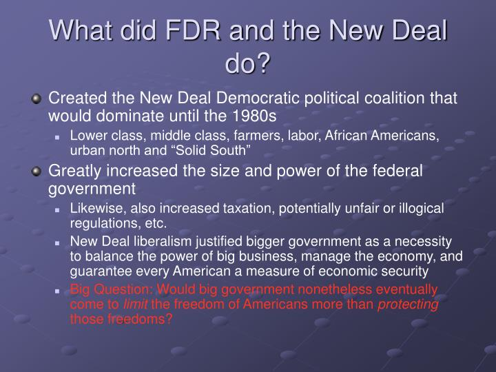 What did FDR and the New Deal do?