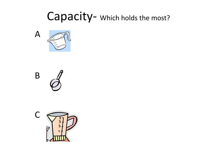 Capacity-