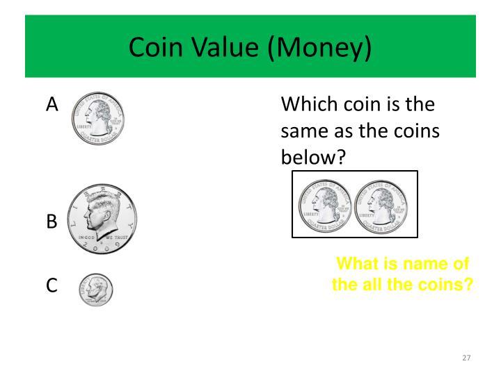 Coin Value (Money)