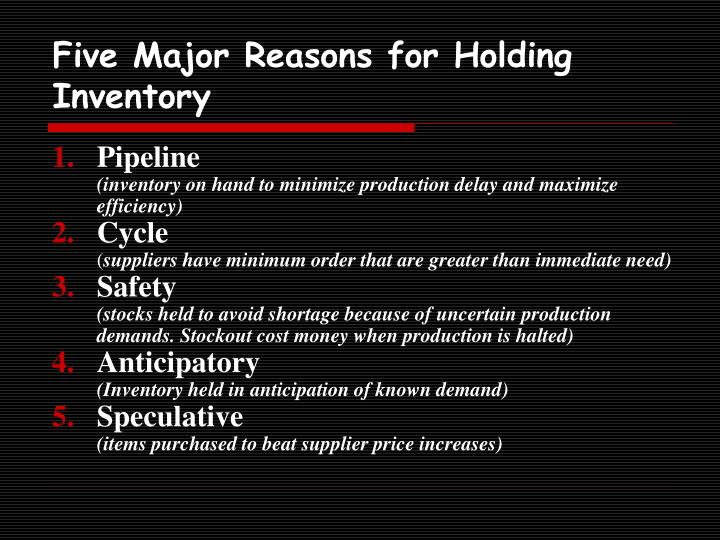 Five Major Reasons for Holding Inventory