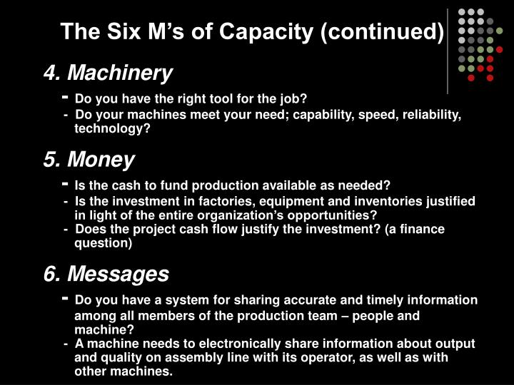 The Six M's of Capacity (continued)