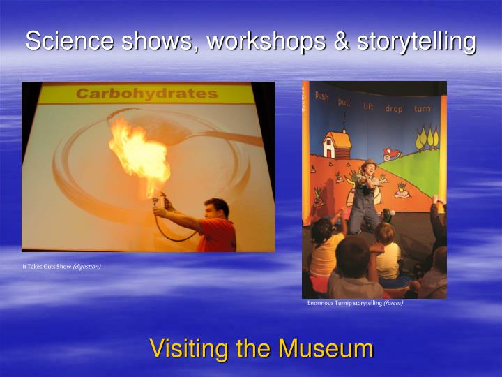 Science shows, workshops & storytelling