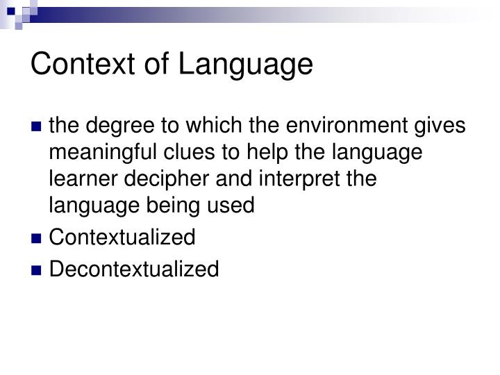 Context of Language