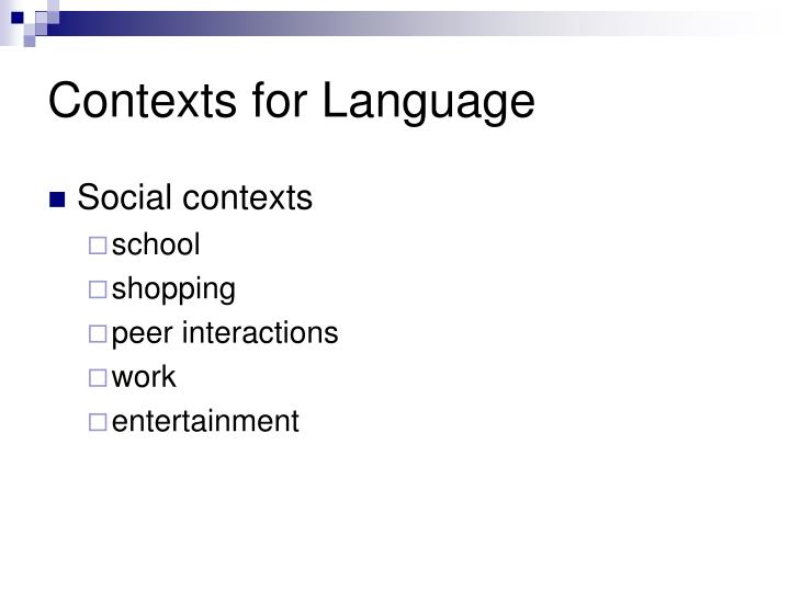 Contexts for Language