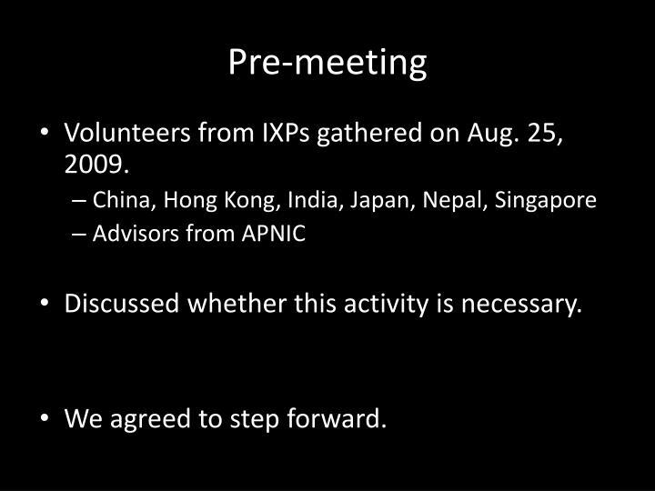Pre-meeting