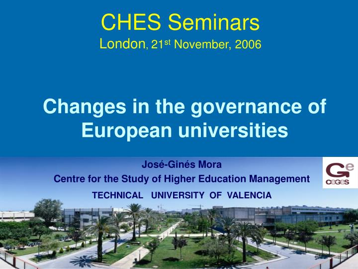 Ches seminars london 21 st november 2006