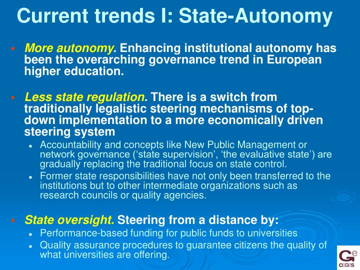 Current trends I: State-Autonomy