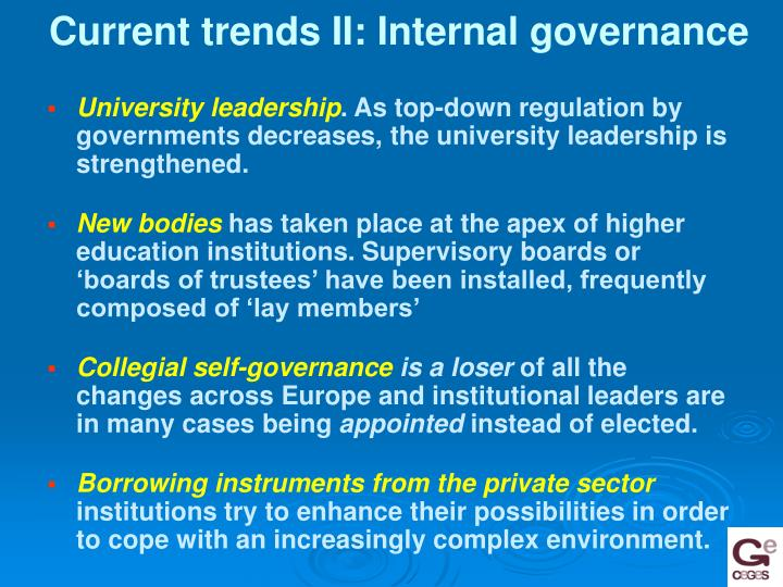 Current trends II: Internal governance