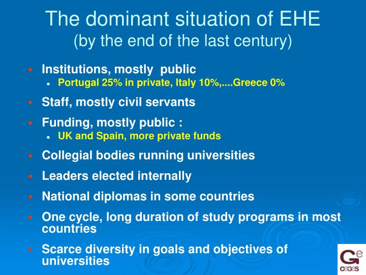 The dominant situation of EHE