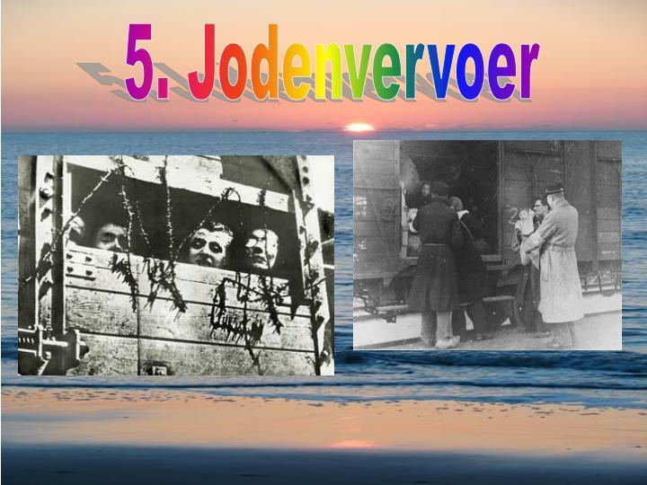 5. Jodenvervoer