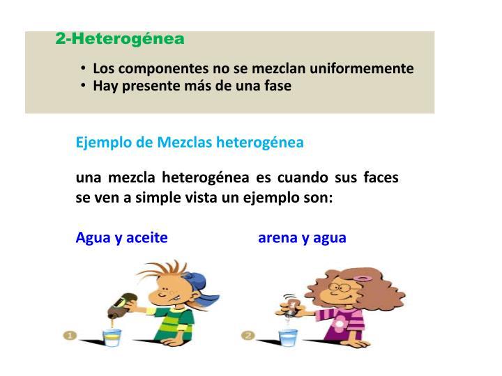 2-Heterogénea