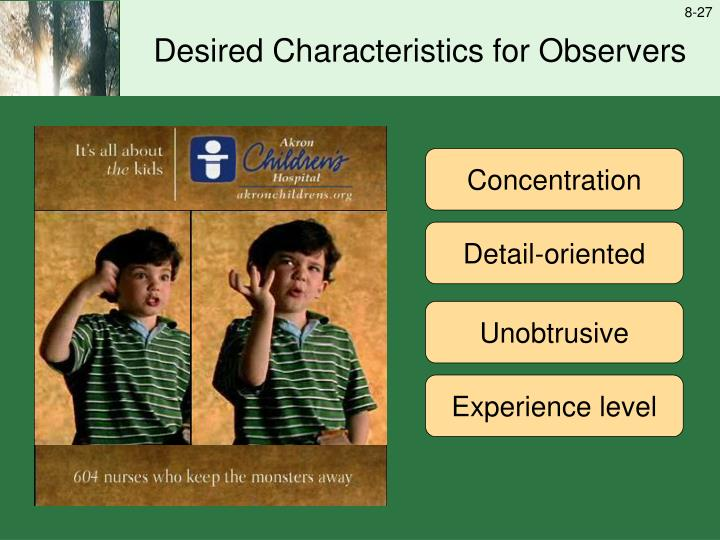 Desired Characteristics for Observers