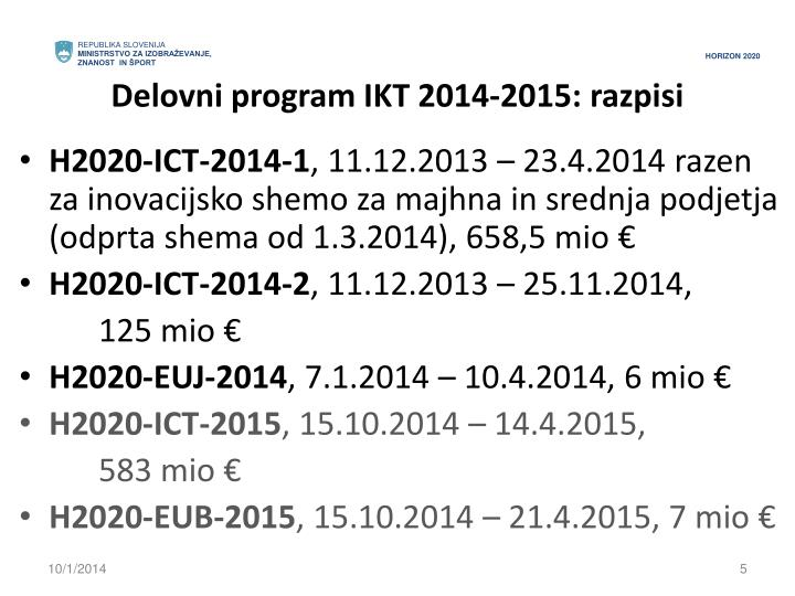 Delovni program IKT 2014-2015: razpisi