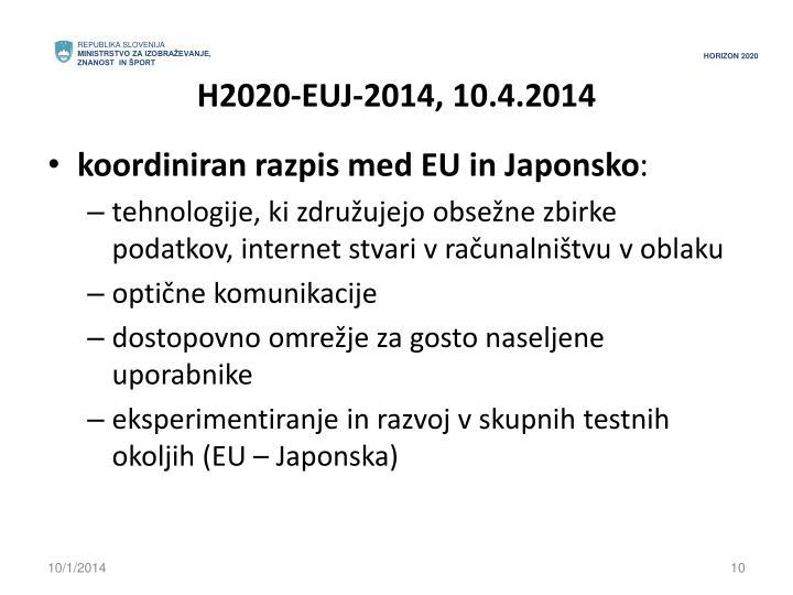 H2020-EUJ-2014, 10.4.2014