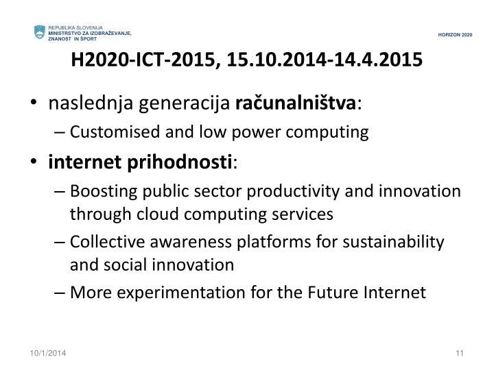 H2020-ICT-2015, 15.10.2014-14.4.2015