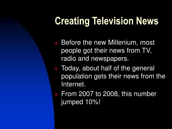 Creating Television News