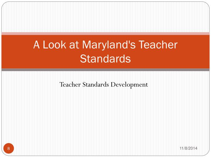 A Look at Maryland's Teacher Standards
