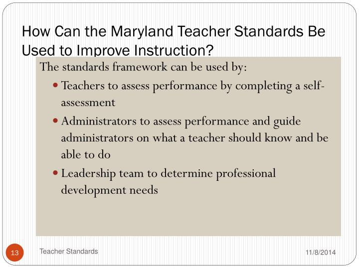 How Can the Maryland Teacher Standards Be Used to Improve Instruction?