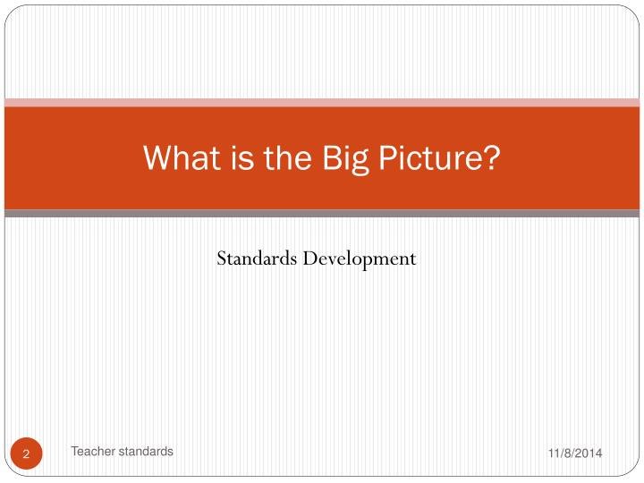 What is the big picture