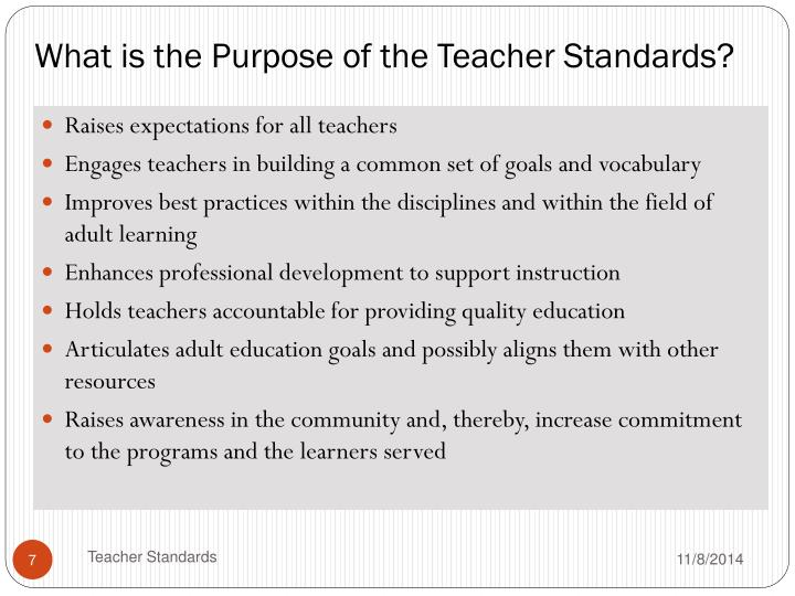 What is the Purpose of the Teacher Standards?