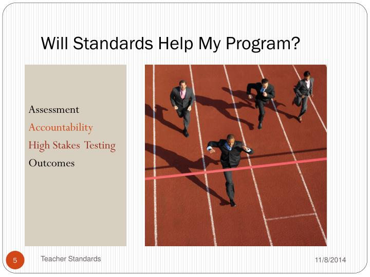 Will Standards Help My Program?