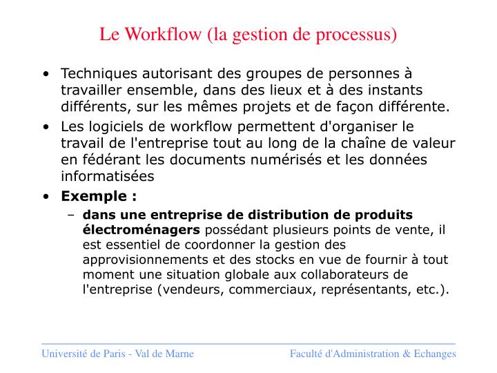 Le Workflow (la gestion de processus)