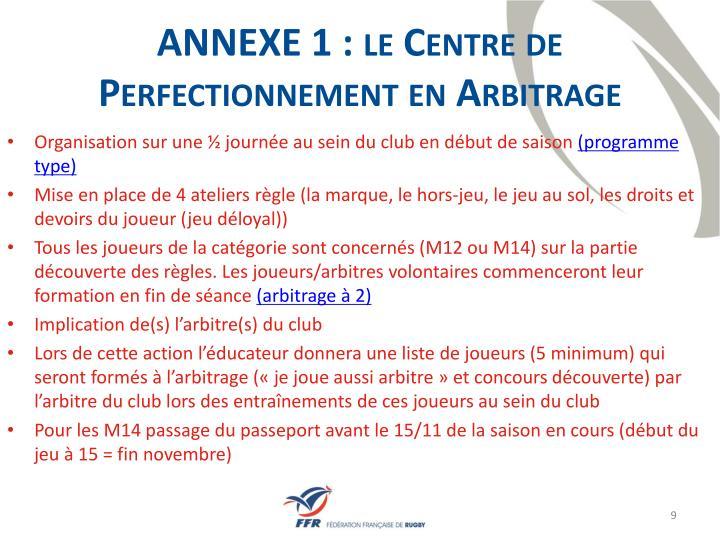 ANNEXE 1 : le Centre de Perfectionnement en Arbitrage