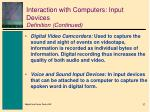 interaction with computers input devices definition continued2
