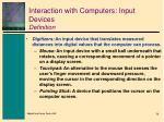 interaction with computers input devices definition1
