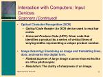 interaction with computers input devices scanners continued1