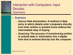 interaction with computers input devices scanners